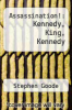 cover of Assassination!: Kennedy, King, Kennedy
