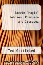 "Cover of Earvin ""Magic"" Johnson: Champion and Crusader EDITIONDESC (ISBN 978-0531155509)"