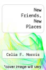 cover of New Friends, New Places