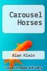 cover of Carousel Horses