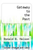 cover of Gateway to the Past