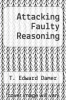 cover of Attacking Faulty Reasoning