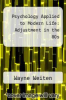 cover of Psychology Applied to Modern Life: Adjustment in the 80s