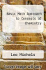 cover of Basic Math Approach to Concepts of Chemistry (3rd edition)