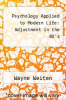 cover of Psychology Applied to Modern Life: Adjustment in the 80`s (2nd edition)