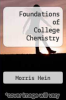 cover of Foundations of College Chemistry (6th edition)