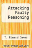 cover of Attacking Faulty Reasoning (2nd edition)