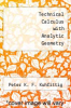 cover of Technical Calculus with Analytic Geometry (2nd edition)