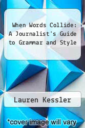 Cover of When Words Collide: A Journalist