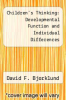 cover of Children`s Thinking: Developmental Function and Individual Differences