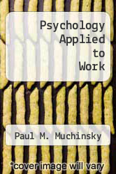 Psychology Applied to Work by Paul M. Muchinsky - ISBN 9780534107291