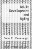 cover of Adult Development and Aging (1st edition)