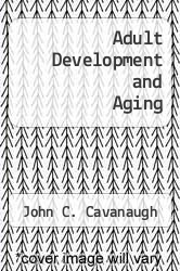 Cover of Adult Development and Aging 1 (ISBN 978-0534116408)
