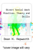 cover of Direct Social Work Practice: Theory and Skills (3rd edition)