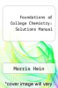 cover of Foundations of College Chemistry: Solutions Manual (7th edition)