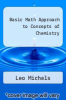 cover of Basic Math Approach to Concepts of Chemistry (4th edition)