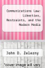 cover of Communications Law: Liberties, Restraints, and the Modern Media (1st edition)
