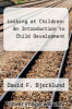 cover of Looking at Children: An Introduction to Child Development
