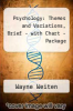 cover of Psychology : Themes and Variations, Brief - with Chart - Package (5th edition)