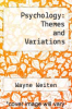 cover of Psychology: Themes and Variations (2nd edition)
