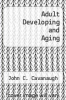 cover of Adult Developing and Aging (2nd edition)