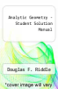 cover of Analytic Geometry - Student Solution Manual (5th edition)