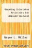 cover of Graphing Calculator Activities for Applied Calculus