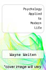 cover of Psychology Applied to Modern Life (4th edition)