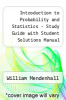 cover of Introduction to Probability and Statistics - Study Guide with Student Solutions Manual (9th edition)