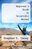 cover of Beginner`s Guide to Scientific Method (1st edition)