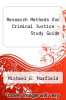cover of Research Methods for Criminal Justice - Study Guide