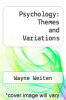 cover of Psychology: Themes and Variations (3rd edition)