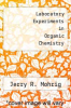 cover of Laboratory Experiments in Organic Chemistry (3rd edition)