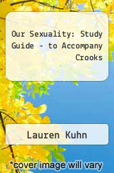 Cover of Our Sexuality : Study Guide - to Accompany Crooks 5TH 93 (ISBN 978-0534339432)