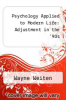 cover of Psychology Applied to Modern Life: Adjustment in the `90s (5th edition)