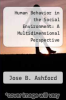 cover of Human Behavior in the Social Environment: A Multidimensional Perspective