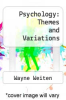 cover of Psychology: Themes and Variations (4th edition)