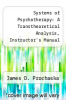 cover of Systems of Psychotherapy: A Transtheoretical Analysis, Instructor`s Manual with Test Bank (4th edition)