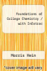 cover of Foundations of College Chemistry / with Infotrac (10th edition)