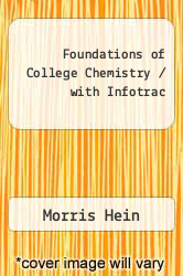 Cover of Foundations of College Chemistry / with Infotrac 10 (ISBN 978-0534364120)