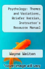 cover of Psychology: Themes and Variations, Briefer Version, Instructor`s Resource Manual