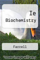 Ie Biochemistry by Farrell - ISBN 9780534405236