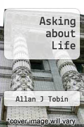 Asking about Life by Allan J Tobin - ISBN 9780534406547