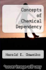 cover of Concepts of Chemical Dependency (1st edition)