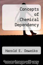 Cover of Concepts of Chemical Dependency 1 (ISBN 978-0534499693)