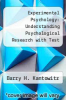 cover of Experimental Psychology: Understanding Psychological Research with Test Bank (7th edition)