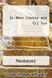 Ie Amer Courts and Crj Sys by Neubauer - ISBN 9780534563417
