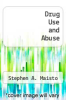 cover of Drug Use and Abuse (4th edition)