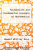 cover of Foundations and Fundamental Concepts of Mathematics (3rd edition)