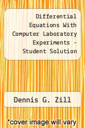 Cover of Differential Equations With Computer Laboratory Experiments - Student Solution Manual 95 (ISBN 978-0534937898)